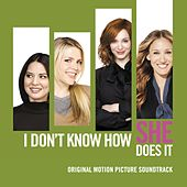 I Don't Know How She Does It (Original Motion Picture Soundtrack) de Various Artists