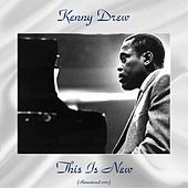 This Is New (Remastered 2017) de Kenny Drew