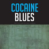 Cocaine Blues by Various Artists
