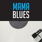 Mama Blues de Various Artists