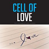 Cell of Love by Various Artists