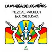 La Murga de los Niños de Mezcal Project