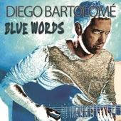 Blue Words di Diego Rey