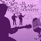El Clan del Bolero (Vol. 7) by Various Artists
