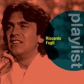 Playlist: Riccardo Fogli by Riccardo Fogli