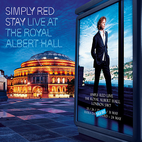 Stay: Live at the Royal Albert Hall by Simply Red