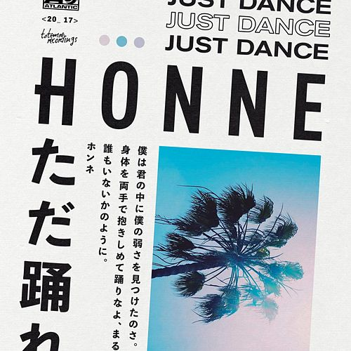 "HONNE: ""Just Dance"""