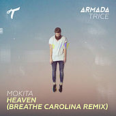 Heaven (Breathe Carolina Remix) by Mokita
