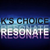 Resonate by k's choice