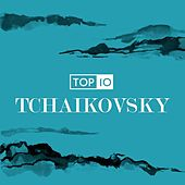Top 10: Tchaikovsky von Various Artists