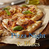 Pizza Night & Blues von Various Artists