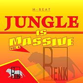 Jungle is Massive, Vol. 4 by M-Beat