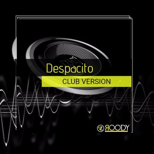 Despacito by DJ Roody