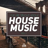 We Are Serious About House Music, Vol. 5 by Various Artists