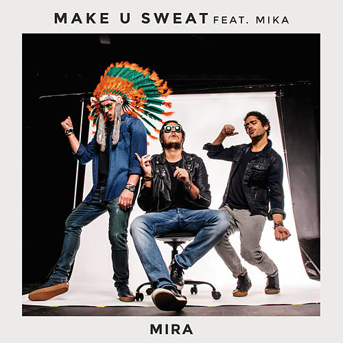 Mira de Make U Sweat