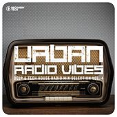 Urban Radio Vibes, Vol. 4 (Deep & Tech House Radio Mix Selection) by Various Artists