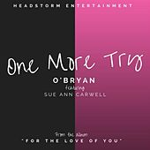 One More Try (feat. Sue Ann Carwell) by O'Bryan