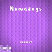 Nowadays von DizzyEnT