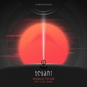 World To Me (feat. Luke James) by Tchami