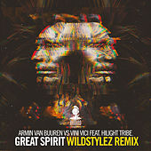 Great Spirit (Wildstylez Remix) de Armin van Buuren vs Vini Vici