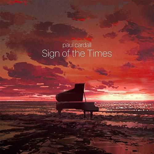 Sign of the Times by Paul Cardall