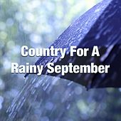 Country For A Rainy September de Various Artists