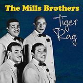 Tiger Rag by The Mills Brothers