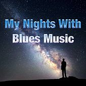 My Nights With Blues Music de Various Artists