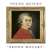 Brown Mozart von Young Quicks