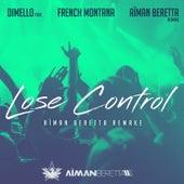 Lose Control (Aïman Beretta Remake) [feat. French Montana] by Di Mello