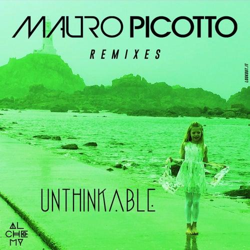 Unthinkable (Astuni & Manuel Le Saux Re-Lift Mix) de Mauro Picotto
