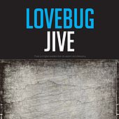 Lovebug Jive de Various Artists