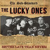 Better Late Than Never! von The Lucky Ones