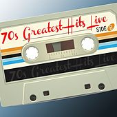 '70s Greatest Hits Live by Various Artists