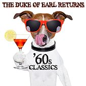 The Duke of Earl Returns: '60s Classics by Various Artists