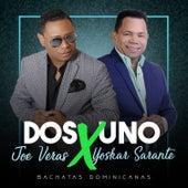 Bachata 2x1 Joe Veras X Yoskar Sarante by Various Artists