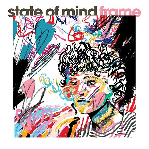 State of Mind by Frame