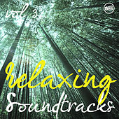 Relaxing Soundtracks, Vol. 3 by Various Artists