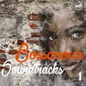 Bossanova Soundtracks, Vol. 1 by Various Artists