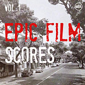Epic Film Scores, Vol. 1 by Various Artists