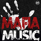 Mafia Music by Various Artists
