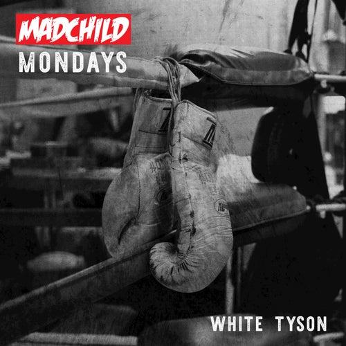 White Tyson by Madchild