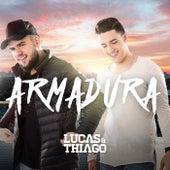 Armadura by Lucas & Thiago