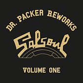 The Dr Packer Salsoul Reworks, Vol. 1 by Various Artists