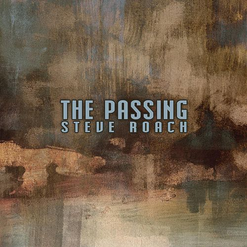 The Passing by Steve Roach