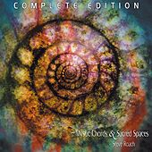 Mystic Chords & Sacred Spaces (complete edition) by Steve Roach