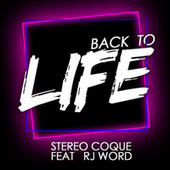 Back To Life by Stereo Coque