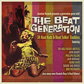 The Beat Generation: 34 Kool Kuts & Beat Talkin' Daddios by Various Artists