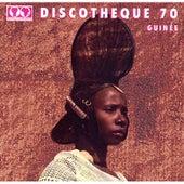 Syliphone discothèque 70: Guinée by Various Artists