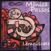 Lemniscate by Mônica Passos